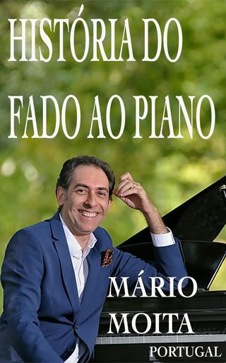 Historia do fado ao Piano, Portugal - Mário Moita