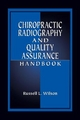Chiropractic Radiography and Quality Assurance Handbook