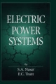 Electric Power Systems - Syed A. Nasar; Frederick.C. Trutt