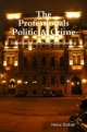 -The Professionals - Politic & Crime -- International Moneylaundering - Heinz Duthel