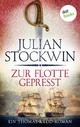 Zur Flotte gepresst: Ein Thomas-Kydd-Roman - Band 1 - Julian Stockwin