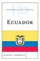 Historical Dictionary of Ecuador - George M. Lauderbaugh