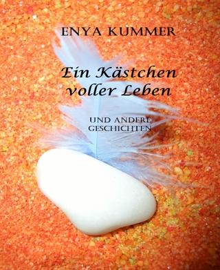 Ein Kästchen voller Leben - Enya Kummer