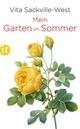Mein Garten im Sommer - Vita Sackville-West