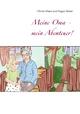 Meine Oma - mein Abenteuer! - Olinda Maier;  Eugen Maier