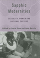 Sapphic Modernities - Laura Doan; Jane Garrity