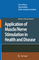 Application of Muscle / Nerve Stimulation in Health and Disease