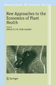 New Approaches to the Economics of Plant Health - Alfons Oude Lansink