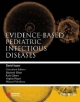 Evidence-based Pediatric Infectious Diseases