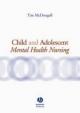 Child and Adolescent Mental Health Nursing