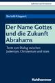 Der Name Gottes und die Zukunft Abrahams - Bertold Klappert;  Ekkehard W. Stegemann