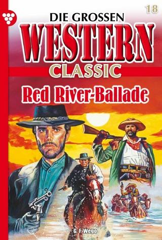 Die großen Western Classic 18 - G.F. Wego
