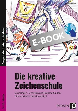 Die kreative Zeichenschule - Gerlinde Blahak