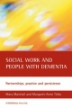 Social Work and People with Dementia