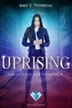 Uprising (Die Legende der Assassinen 1) - Amy Erin Thyndal