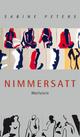 Nimmersatt - Sabine Peters