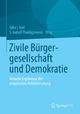 Zivile Bürgergesellschaft und Demokratie - Silke I. Keil;  S. Isabell Thaidigsmann