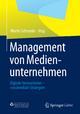 Management von Medienunternehmen - Martin Schneider
