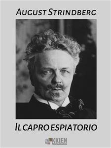 Il capro espiatorio - August Strindberg