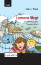 Lomoco fliegt - Hubert Wiest