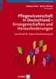 Pflegewissenschaft in Deutschland – Errungenschaften und Herausforderungen