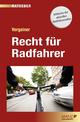 Recht für Radfahrer - Martin Vergeiner