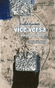 vice versa - Gerard Kanduth