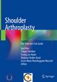 Shoulder Arthroplasty - Gazi Huri; Filippo Familiari; Young Lae Moon; Mahmut Nedim Doral; Giulio Maria Marcheggiani Muccioli