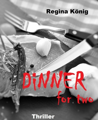 Dinner for two - Regina König