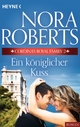 Cordina's Royal Family 2. Ein königlicher Kuss - Nora Roberts
