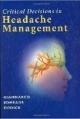 Critical Decisions in Headache Management