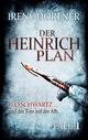 Der Heinrich-Plan - Irene Dorfner