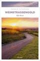 Weinstraßengold - Markus Guthmann