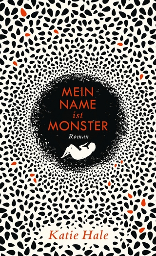 Mein Name ist Monster - Katie Hale