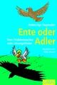 Ente oder Adler - Ardeschyr Hagmaier
