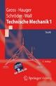 Technische Mechanik 1 - Dietmar Gross; Werner Hauger; Jörg Schröder; Wolfgang A. Wall