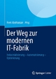 Der Weg zur modernen IT-Fabrik - Ferri Abolhassan