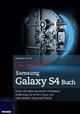 Das inoffizielle Samsung Galaxy S4 Buch - Christian Immler