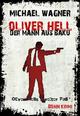 Oliver Hell - Der Mann aus Baku - Michael Wagner