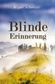 Blinde Erinnerung - Mirjam Schweizer