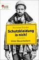 Schutzkleidung is nich! - Nicholas Grünke