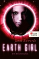 Earth Girl: Die Begegnung - Janet Edwards