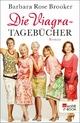 Die Viagra-Tagebücher - Barbara Rose Brooker