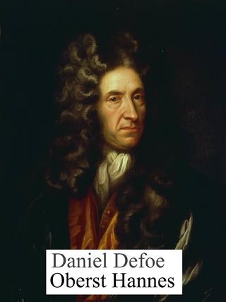 Oberst Hannes - Daniel Defoe