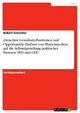 Zwischen Grundsatz-Positionen und Opportunität. Einfluss von Massenmedien auf die Selbstdarstellung politischer Parteien: SPD und CDU - Robert Kneschke