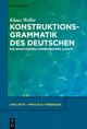 Konstruktionsgrammatik des Deutschen - Klaus Welke