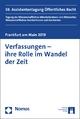 Verfassungen - ihre Rolle im Wandel der Zeit - Philipp B. Donath;  Sebastian Bretthauer;  Marie Dickel-Görig;  Jennifer Drehwald;  Sascha Gourdet;  Alex