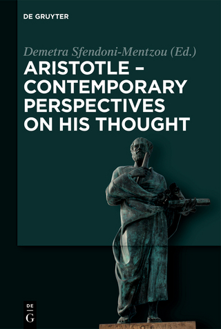 Aristotle - Contemporary Perspectives on his Thought - Demetra Sfendoni-Mentzou
