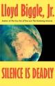 Silence is Deadly - Lloyd Biggle