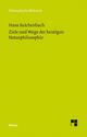 Ziele und Wege der heutigen Naturphilosophie - Nikolay Milkov;  Hans Reichenbach